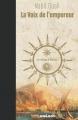 Couverture La voix de l'empereur, tome 3 : Le courage et le vent Editions Mnémos (Dédales) 2018