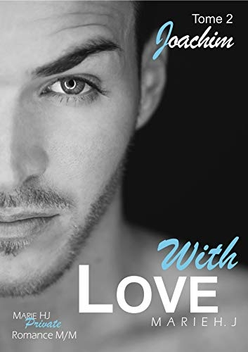 Couverture With Love, tome 2 : Joachim