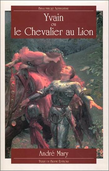 Yvain Ou Le Chevalier Au Lion Livraddict