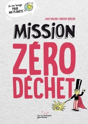 Couverture Mission Zéro Déchet