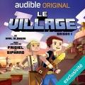 Couverture Le village, tome 1 Editions Audible studios 2018