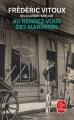 Couverture Au rendez-vous des mariniers Editions Le Livre de Poche 2018