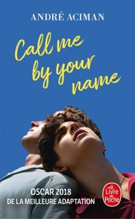 Couverture Plus tard ou jamais / Appelle-moi par ton nom / Call me by your name