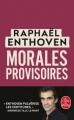 Couverture Morales provisoires Editions Le Livre de Poche 2019