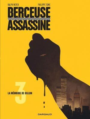 Couverture Berceuse assassine, tome 3 : La Mémoire de Dillon
