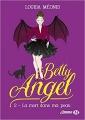 Couverture Betty Angel, tome 2 : La mort dans ma peau Editions Milady 2018