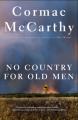Couverture No Country for Old Men / Non, ce pays n'est pas pour le vieil homme. Editions Vintage Books 2007