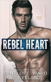 Couverture Rebel, book 2: Rebel Heart Editions CreateSpace 2018