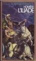 Couverture L'Iliade / Iliade Editions Gallimard  (1000 soleils - Or) 1979