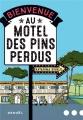 Couverture Bienvenue au motel des pins perdus Editions Denoël 2019