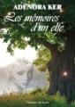 Couverture Les mémoires d'un elfe Editions du Saule 2018