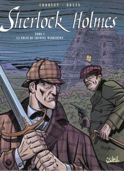 Couverture Sherlock Holmes (Soleil), tome 2 : La folie du colonel Warburton