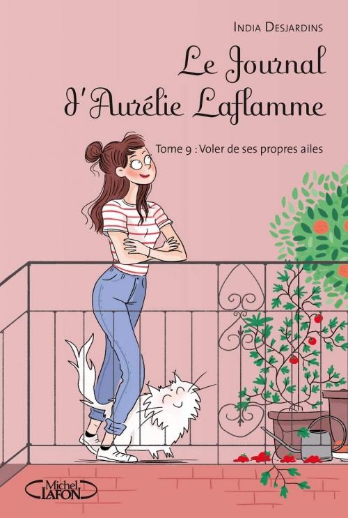 Couverture Le journal d'Aurélie Laflamme, tome 9 : Voler de ses propres ailes