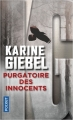 Couverture Purgatoire des innocents Editions Pocket 2018