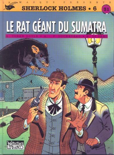 Couverture Sherlock Holmes (B.Détectives), tome 6 : Le rat géant du Sumatra