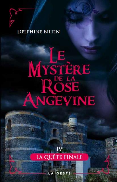Couverture Le mystère de la rose angevine, tome 4 : La quête finale