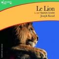 Couverture Le lion Editions Gallimard  (Ecoutez lire - Jeunesse) 2010