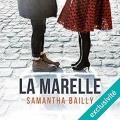 Couverture La marelle Editions Audible studios 2018