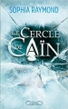 Couverture Le cercle de Caïn Editions Michel Lafon 2018