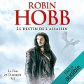 Couverture Le fou et l'assassin, tome 6 : Le destin de l'assassin Editions Audible studios 2018