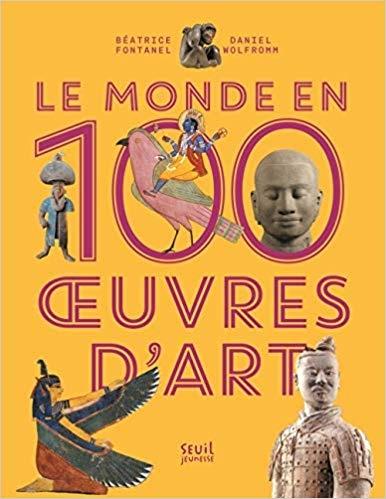 Couverture Le monde en 100 oeuvres d'art