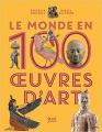 Couverture Le monde en 100 oeuvres d'art Editions Seuil (Jeunesse) 2018