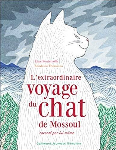Couverture L'extraordinaire voyage du chat de Mossoul raconté par lui-même