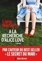 Couverture A la recherche d'Alice Love Editions Albin Michel 2019