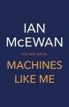 Couverture Une machine comme moi Editions Jonathan Cape 2019