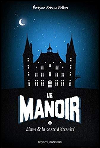 Couverture Le manoir, saison 1, tome 1 : Liam et la carte d'éternité