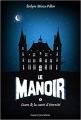 Couverture Le manoir, saison 1, tome 1 : Liam et la carte d'éternité Editions Bayard (Jeunesse) 2017