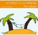 Couverture Le droit à la paresse Editions Thélème 2013