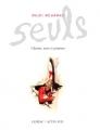 Couverture Seuls Editions Actes Sud (Le Théâtre d'Actes Sud-Papiers) 2008