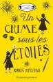 Couverture Un crime sous les étoiles Editions Flammarion (Jeunesse) 2018