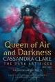 Couverture La cité des ténèbres / The mortal instruments : Renaissance, tome 3 : Queen of air and darkness Editions Margaret K. McElderry Books 2018