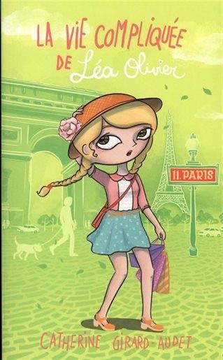 Couverture La vie compliquée de Léa Olivier, tome 11 : Paris