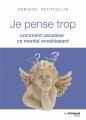 Couverture Je pense trop Editions Guy Trédaniel 2018