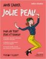 Couverture Mon cahier : Jolie peau Editions Solar 2017