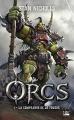 Couverture Orcs, tome 1 : La compagnie de la foudre Editions Bragelonne 2018