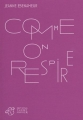 Couverture Comme on respire Editions Thierry Magnier 2011