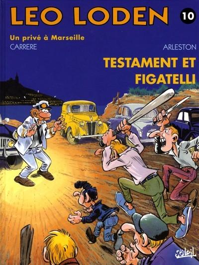 Couverture Léo Loden, tome 10 : Testament et figatelli