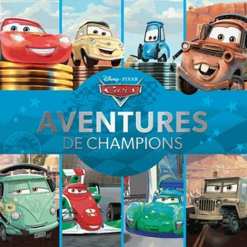 Couverture Cars : Aventures de champions