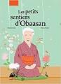 Couverture Les petits sentiers d'Obaasan Editions Philippe Picquier (Jeunesse) 2016