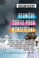 Couverture Dernière sortie pour Wonderland Editions La mécanique générale 2019