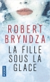 Couverture La fille sous la glace Editions Pocket 2019