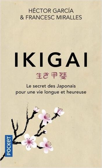 Couverture Ikigai : Le secret des japonais pour une vie longue et heureuse
