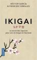 Couverture Ikigai : Le secret des japonais pour une vie longue et heureuse Editions Pocket 2018