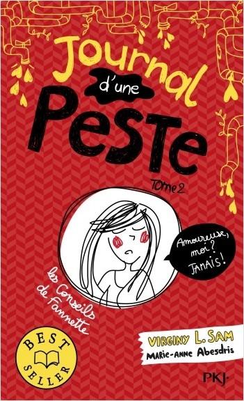 Couverture Journal d'une peste, tome 2 : Amoureuse, moi ? Jamais !