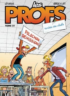 Couverture Les profs, tome 21 : Rentrée des clashs