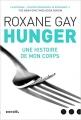 Couverture Hunger : Une histoire de mon corps / Affamée : Une histoire de mon corps / Hunger Editions Denoël (Impacts) 2019